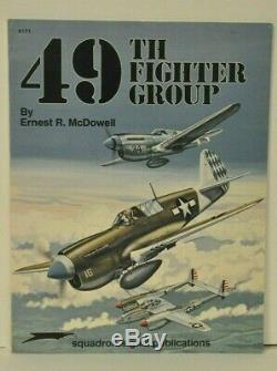 49TH FIGHTER GROUP By Ernest R. Mcdowell SIGNED BY 8 PILOTSACES