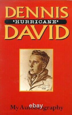 Dennis Hurricane David 1st edition book signed by 4 RAF Battle of Britain pilots