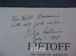 Michael Collins signed LIFTOFF Book 1st/1st Print Apollo 11 pilot / Astronaut