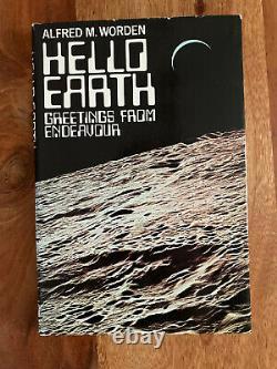 NASA Apollo 15 Command Pilot Al Worden Hello Earth Signed Book 1st Edition