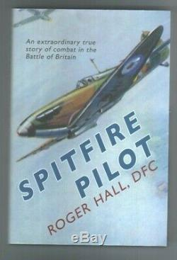 RAF 1940 Spitfire Pilot Roger Hall book signed by 8 Battle of Britain veterans