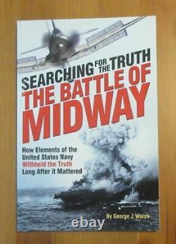 Signed MIDWAY REVISIONIST book WW2 DIVE BOMBER PILOT VET SEARCHING TRUTH walsh