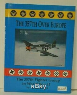 THE 357TH OVER EUROPE By Merle Olmsted SIGNED BY 16 PILOTS ACES of the 357th