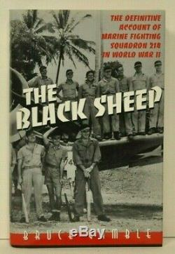THE BLACK SHEEP Marine Fighting Squadron 214 by Bruce Gamble Signed by 9 Pilots