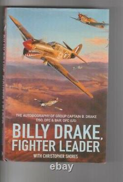 WW2 book Fighter Leader signed by Billy Drake + 6 RAF Battle of Britain pilots