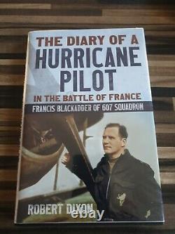 Ww2 Raf Dairy Of A Hurricane Pilot. F BLACKADDER SIGNED CARD. H/B BOOK
