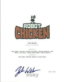 Zeb Wells Signed Autographed ROBOT CHICKEN Pilot Episode Script COA VD